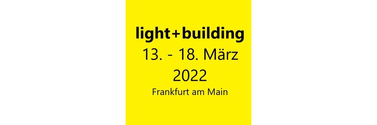 Light + Building 2020 wurde nun endgültig abgesagt! -